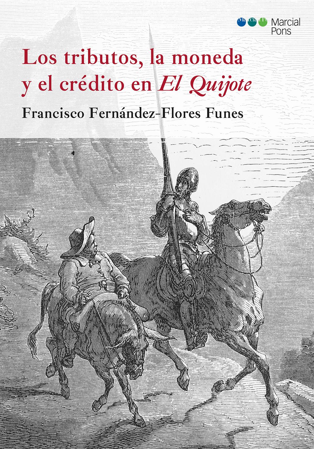 Los tributos la moneda y el cr dito en el quijote librer a bosch - Libreria marcial pons barcelona ...
